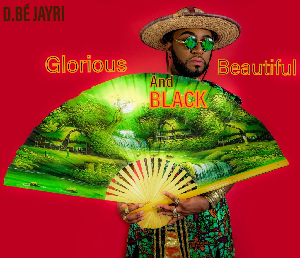 D.bé Jayri's new album Glorious, Beautiful & Black